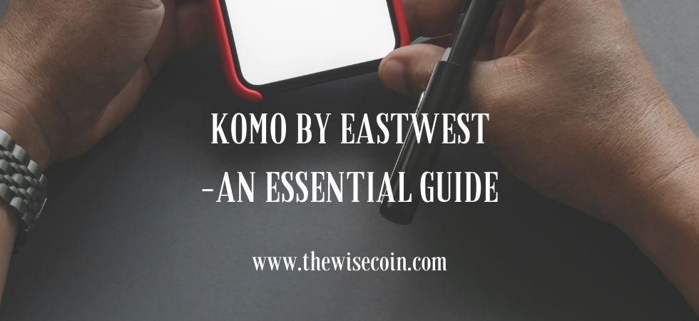 Komo By EastWest